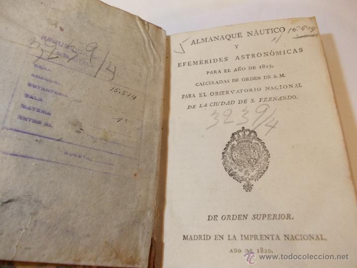 ANTIGUO LIBRO ALMANAQUE NAUTICO Y EFEMERIDES ASTRONOMICAS CALCULADAS PARA EL AÑO 1823 (Libros Antiguos, Raros y Curiosos - Ciencias, Manuales y Oficios - Astronomía)