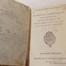 Libros antiguos: ANTIGUO LIBRO ALMANAQUE NAUTICO Y EFEMERIDES ASTRONOMICAS CALCULADAS PARA EL AÑO 1823. Lote 49530089