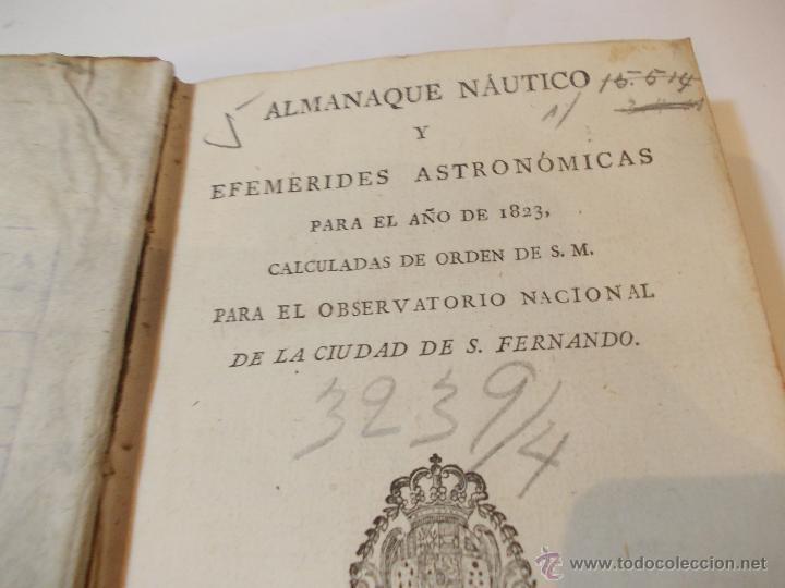 Libros antiguos: ANTIGUO LIBRO ALMANAQUE NAUTICO Y EFEMERIDES ASTRONOMICAS CALCULADAS PARA EL AÑO 1823 - Foto 2 - 49530089