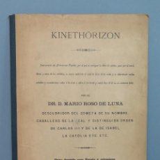 Libros antiguos: UNICO ! ! ! KINETHORIZON. INSTRUMENTO DE ASTRONOMIA POPULAR. MARIO ROSO DE LUNA. DEDICADO POR AUTOR. Lote 49719966