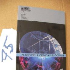 Libros antiguos: GUIA DEL MUSEO DE LA CIENCIA Y EL COSMO. Lote 50570785