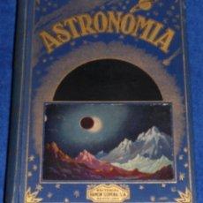 Livros antigos: ASTRONOMÍA - BIBLIOTECA HISPANIA - RAMÓN SOPENA. Lote 50905179