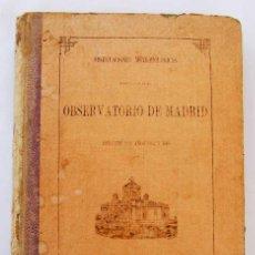 Libros antiguos: OBSERVACIONES METEOROLOGICAS DEL OBSERVATORIO DE MADRID 1882-1883. Lote 50709578