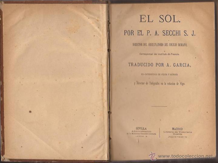 EL SOL / P. A. SECCHI / 1879 / IMPRENTA BALDARAQUE SEVILLA (Libros Antiguos, Raros y Curiosos - Ciencias, Manuales y Oficios - Astronomía)