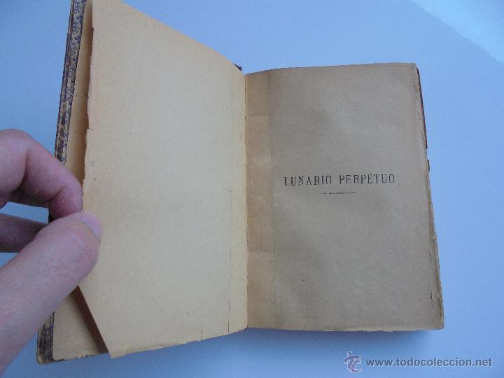 Libros antiguos: LUNARIO PERPETUO PRONOSTICO GENERAL Y PARTICULAR DEL REINO Y PROVINCIAS. CORTES. 1903?. VER FOTOS. - Foto 9 - 52590613
