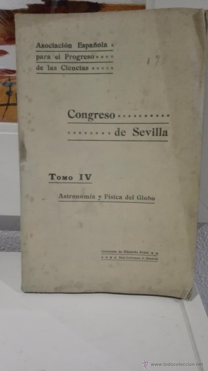 CONGRESO DE SEVILLA TOMO IV, ASTRONOMÍA Y FÍSICA DEL GLOBO (Libros Antiguos, Raros y Curiosos - Ciencias, Manuales y Oficios - Astronomía)