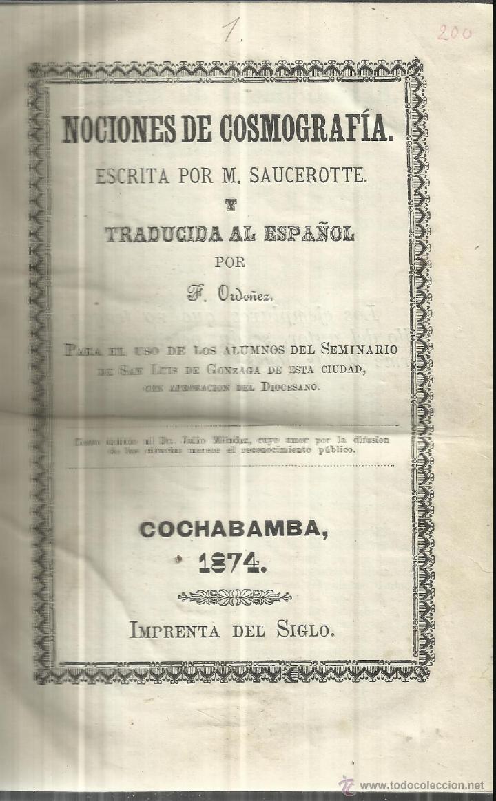 NOCIONES DE COSMOGRAFÍA. F. ORDÓÑEZ. COCHAMBA. BOLIVIA. 1874. LIBRO PARA ALUMNOS DE SEMINARIO (Libros Antiguos, Raros y Curiosos - Ciencias, Manuales y Oficios - Astronomía)