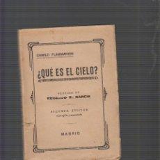 Libros antiguos: ¿ QUE ES EL CIELO ? ( ASTRONOMIA POPULAR / CAMILO FLAMMARION BIBLIOTECA DE LA IRRADIACION AÑO 1899. Lote 54123727
