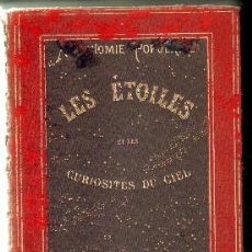 Libros antiguos: LES ETOILES ET LES CURIOSITES DU CIEL. FLAMMARION,CAMILLE. A-ESAS-102. Lote 54219862