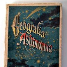 Libros antiguos: GEOGRAFÍA ASTRONÓMICA DE VÉLEZ DE ARAGÓN * SATURNINO CALLEJA 1896. Lote 54396854
