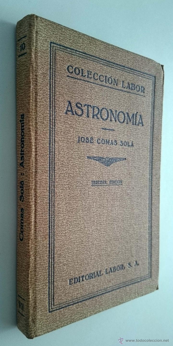 Libros antiguos: Astronomía. José Comas Solá. Editorial Labor. Año 1933 - Foto 2 - 54940835