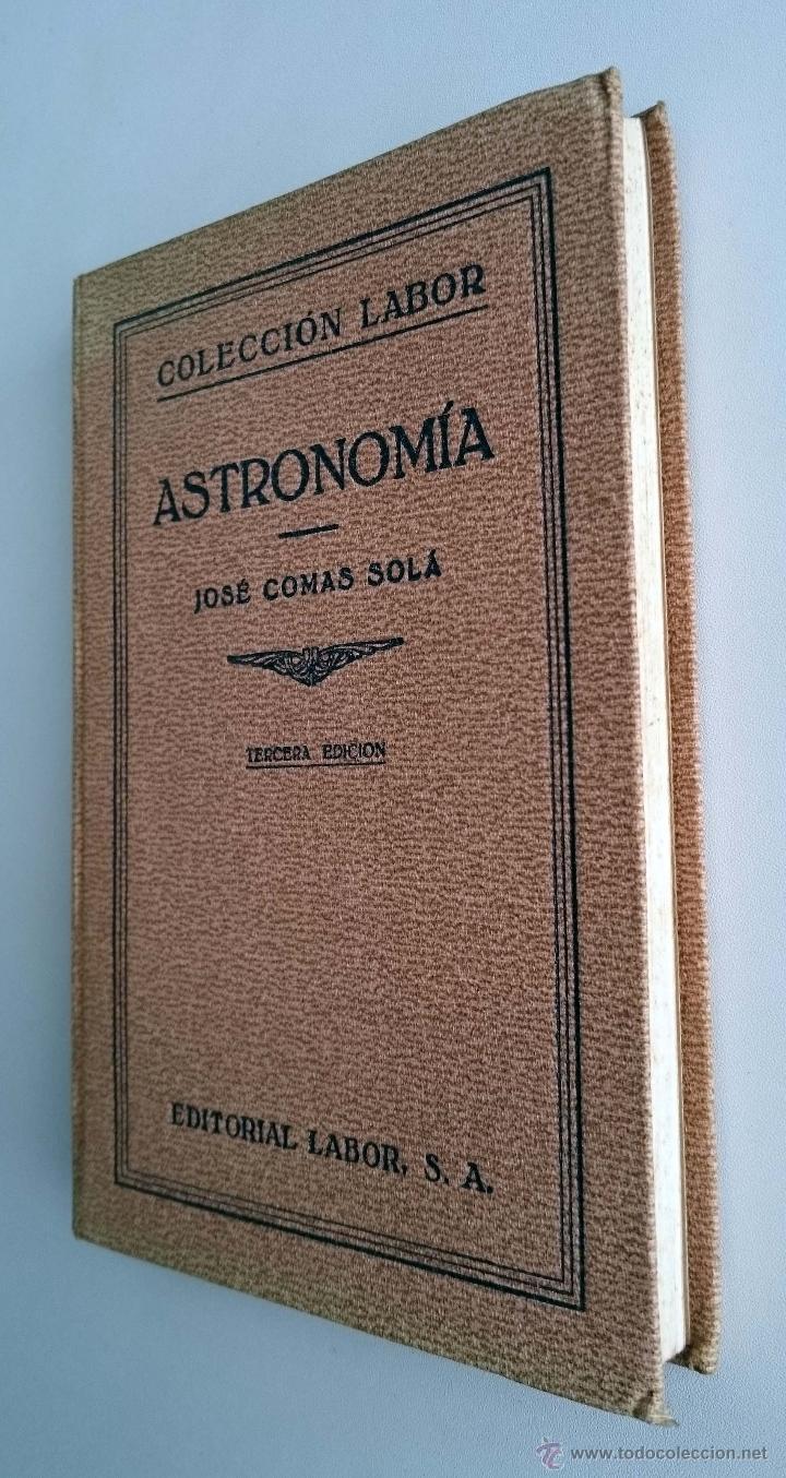 Libros antiguos: Astronomía. José Comas Solá. Editorial Labor. Año 1933 - Foto 3 - 54940835