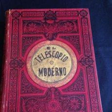 Libros antiguos: EL TELESCOPIO MODERNO,NOCIONES DE ASTRONOMÍA COMPILADAS ,AUGUSTO T. ARCIMIS,TOMO II,1879.ILUSTRADO. Lote 55045850
