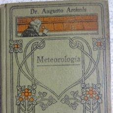 Libros antiguos: METEOROLOGÍA TOMO 18 AGUSTO ARCIMIS EDIT CALPE AÑOS 30. Lote 55098929