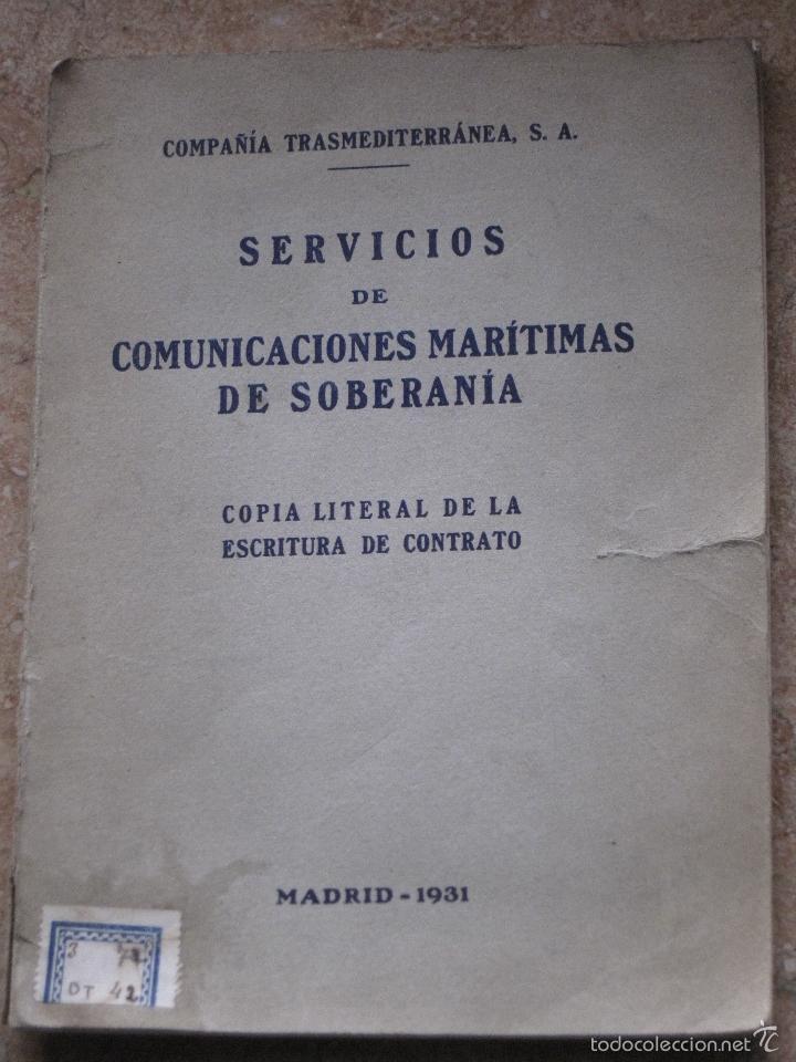 SERVICIOS DE COMUNICACIONES MARITIMAS DE SOBERANIA - MADRID 1931. (Libros Antiguos, Raros y Curiosos - Ciencias, Manuales y Oficios - Astronomía)