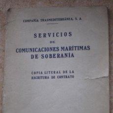 Libros antiguos: SERVICIOS DE COMUNICACIONES MARITIMAS DE SOBERANIA - MADRID 1931.. Lote 55860746