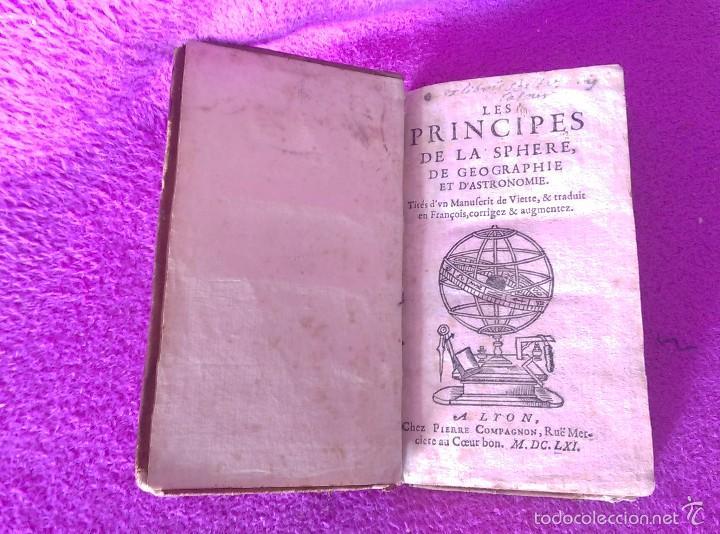 Libros antiguos: LES PRINCIPES DE LA SPHERE DE GEOGRAPHIE ET D'ASTRONOMIE + INTRO HISTOIRE 1661 - Foto 2 - 56496992