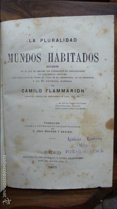2 OBRAS DE FLAMMARION: LA PLURALIDAD DE MUNDOS HABITADOS Y LOS MUNDOS IMAGINARIOS, 1873. (Libros Antiguos, Raros y Curiosos - Ciencias, Manuales y Oficios - Astronomía)