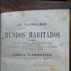 Libros antiguos: 2 OBRAS DE FLAMMARION: LA PLURALIDAD DE MUNDOS HABITADOS Y LOS MUNDOS IMAGINARIOS, 1873.. Lote 56817719