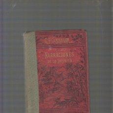 Libros antiguos: NARRACIONES DE LO INFINITO - / CAMILO FLAMMARION -EDICION 1897. Lote 56818175