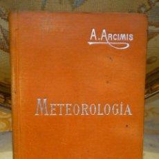Libros antiguos: METEOROLOGÍA, DE AUGUSTO ARCIMIS. MANUALES SOLER Nº XVIII.. Lote 56927024