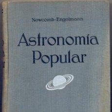 Libros antiguos: S. NEWCOMB - R. ENGELMANN: ASTRONOMÍA POPULAR. GUSTAVO GILI EDITOR, 1926. Lote 57134904