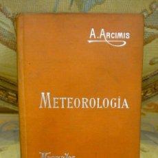Libros antiguos: METEOROLOGÍA, DE AUGUSTO ARCIMIS. MANUALES SOLER Nº XVIII.. Lote 57507877