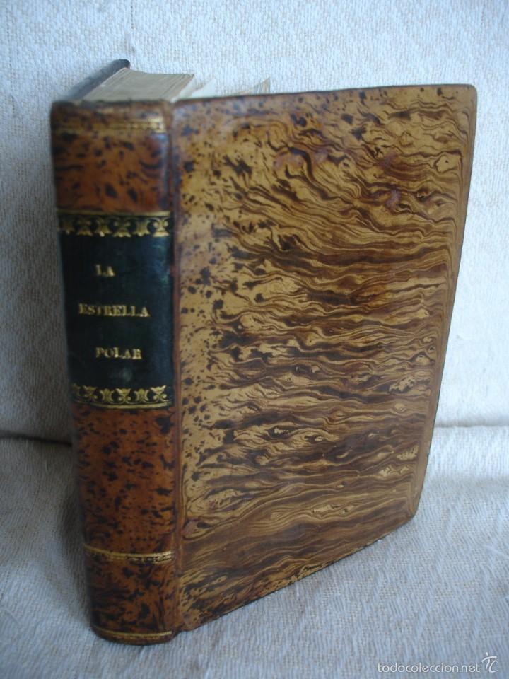 LA ESTRELLA POLAR. SEGUNDO VIAJE DEL PEREGRINO (Libros Antiguos, Raros y Curiosos - Ciencias, Manuales y Oficios - Astronomía)