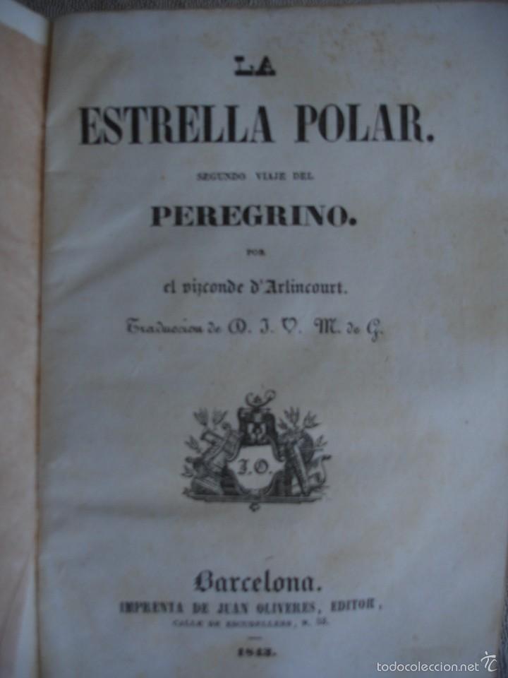 Libros antiguos: LA ESTRELLA POLAR. SEGUNDO VIAJE DEL PEREGRINO - Foto 3 - 57795234