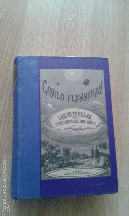 LAS ESTRELLAS Y CURIOSIDADES DEL CIELO - CAMILO FLAMMARION - TOMO I -MADRID 1883 (Libros Antiguos, Raros y Curiosos - Ciencias, Manuales y Oficios - Astronomía)