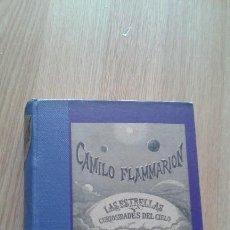 Libros antiguos: LAS ESTRELLAS Y CURIOSIDADES DEL CIELO - CAMILO FLAMMARION - TOMO I -MADRID 1883. Lote 58067987