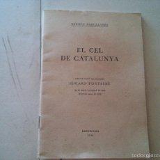 Libros antiguos: EL CEL DE CATALUNYA - ANY. 1935 - ATENEU BARCELONÈS - EDUARD FONTSERÈ. Lote 58133830