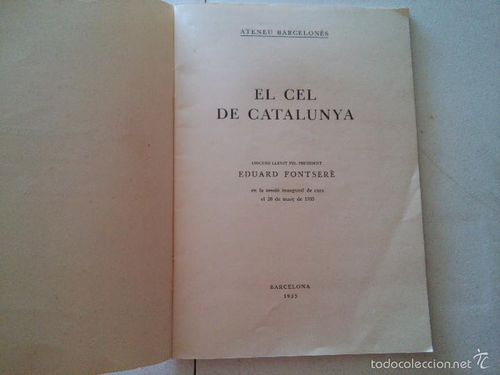 Libros antiguos: EL CEL DE CATALUNYA - ANY. 1935 - ATENEU BARCELONÈS - EDUARD FONTSERÈ - Foto 2 - 58133830