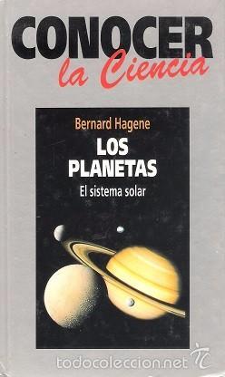 CONOCER LA CIENCIA. LOS PLANETAS. BERNARD HAGENE. FUNDACIÓN LA CAIXA. MUSEO DE LA CIENCIA. (Libros Antiguos, Raros y Curiosos - Ciencias, Manuales y Oficios - Astronomía)