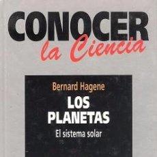 Livros antigos: CONOCER LA CIENCIA. LOS PLANETAS. BERNARD HAGENE. FUNDACIÓN LA CAIXA. MUSEO DE LA CIENCIA.. Lote 58808761