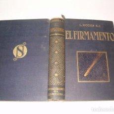 Libros antiguos: LUIS RODÉS, S. J. EL FIRMAMENTO. RM77277. . Lote 64767191