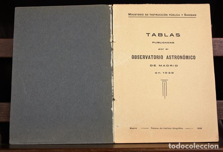 LP-318 - TABLAS PUBLICADAS POR EL OBSERVATORIO ASTRONÓMICO. TALL. INST. GEOGRÁFICO. 1938. (Libros Antiguos, Raros y Curiosos - Ciencias, Manuales y Oficios - Astronomía)