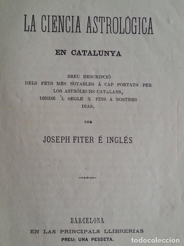 BARCELONA 1875 * LA CIENCIA ASTROLOGICA EN CATALUNYA * EN CATALAN (Libros Antiguos, Raros y Curiosos - Ciencias, Manuales y Oficios - Astronomía)