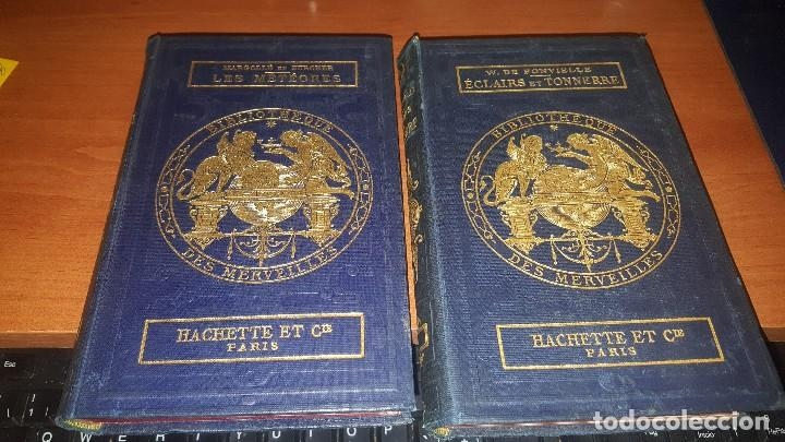 LES METEORES DE MARGOLLE Y ECLAIRS ET TONNERRE DE FONVIELLE, HACHETTE, PARIS 1875 Y 1874 (Libros Antiguos, Raros y Curiosos - Ciencias, Manuales y Oficios - Astronomía)
