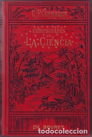 FLAMMARION, CAMILO: CURIOSIDADES DE LA CIENCIA (Libros Antiguos, Raros y Curiosos - Ciencias, Manuales y Oficios - Astronomía)