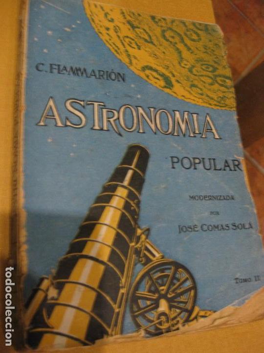 ANTIGUO LIBRO ASTRONOMIA POPULAR . C. FLAMMARION , TOMO II . GRABADOS ED F, GRANADA AÑOS 20? (Libros Antiguos, Raros y Curiosos - Ciencias, Manuales y Oficios - Astronomía)