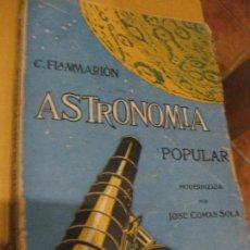 Libros antiguos: ANTIGUO LIBRO ASTRONOMIA POPULAR . C. FLAMMARION , TOMO II . GRABADOS ED F, GRANADA AÑOS 20?. Lote 75739323