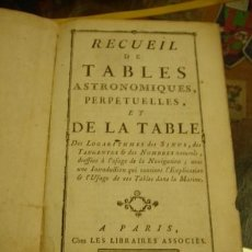 Libros antiguos: RECUEIL DE TABLES ASTRONOMIQUES PERPETUELLES ET DE LA TABLE - PORTAL DEL COL·LECCIONISTA . Lote 78143121