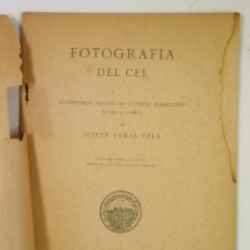 Libros antiguos: FOTOGRAFIA DEL CEL, JOSEPH COMAS SOLÁ, 1898, BARCELONA. CONFERENCIA Y FOTOS. VER.. Lote 78634089
