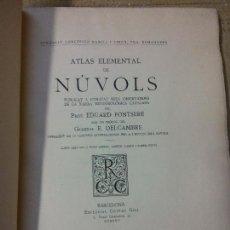 Libros antiguos: HOS. ATLAS ELEMENTAL DE NUVOLS. EDUARDO FONTSERE. GUSTAU GILI. 1925. COMPLETO. EJEMPLAR 28. Lote 81801764
