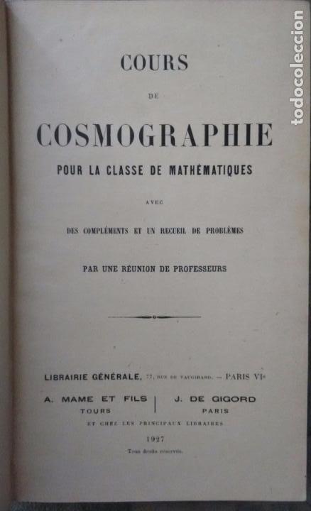 Libros antiguos: COURS DE COSMOGRAPHIE (1927. ASTRONOMÍA. MATEMÁTICAS. FÍSICA. TEXTO EN FRANCÉS) Con Carta Celeste. - Foto 3 - 83824580