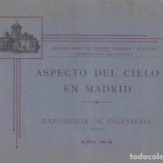 Libros antiguos: ASPECTO DEL CIELO EN MADRID. EXPOSICIÓN DE INGENIERIA AÑO 1919.. Lote 39446196