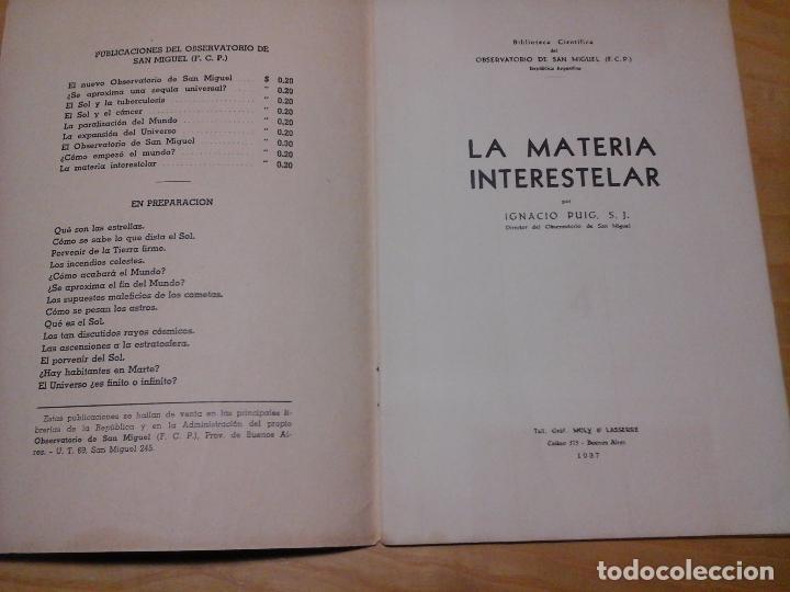 Libros antiguos: LA MATERIA INTERESTELAR, IGNACIO PUIG, S. J., OBSERVATORIO SAN MIGUEL. 1937 TALLERES MOLY LASSERRE - Foto 2 - 87197580