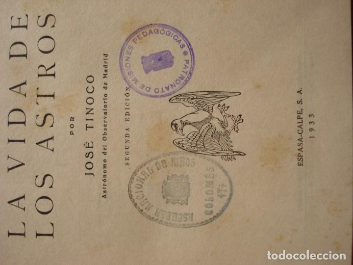 Libros antiguos: LA VIDA DE LOS ASTROS - JOSE TINOCO - 2º EDICION 1933 - Foto 2 - 88965464
