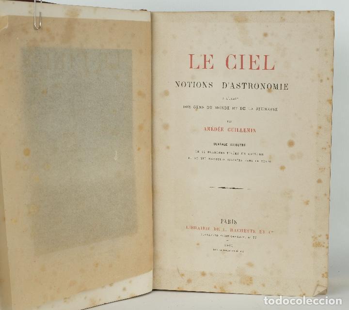 Libros antiguos: Le ciel, notions d'astronomie-Amédée Guillemin-Librairie de L.Hachette et Cie, Paris 1864 - Foto 10 - 89433652